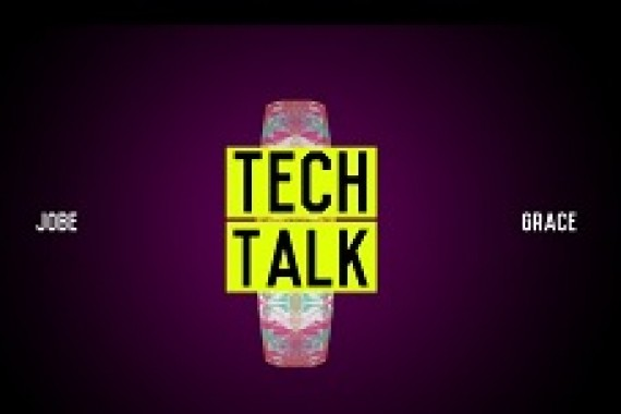 Tech Talk presents: the Jobe Grace!
