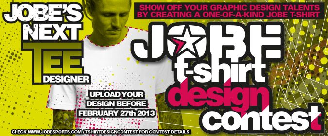 Enter in the Jobe's Next Designer Tee contest!