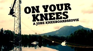 """On your knees"" a Jobe kneeboard movie"